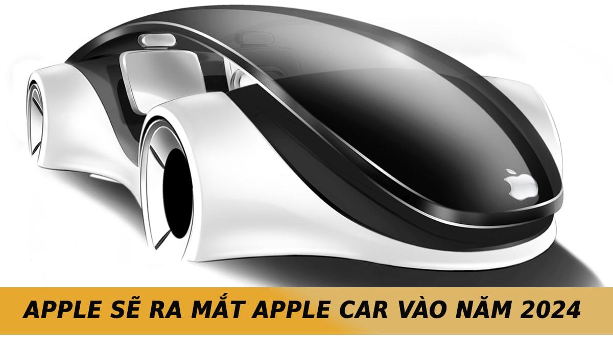 Dự đoán Apple sẽ ra mắt Apple Car vào năm 2024