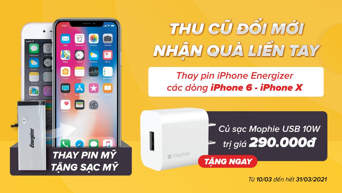 Thu Pin cũ – Thay pin Energizer mới cho iPhone – Nhận quà liền tay – Giá không đổi