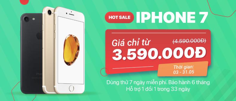 Hotsale iPhone 7 giá chỉ từ 3.590.000đ