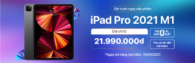 Đặt trước ngay siêu phẩm iPad Pro 2021 (Chip M1)