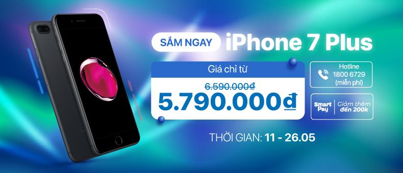 iPhone 7 Plus giá chỉ từ 5.790.000đ