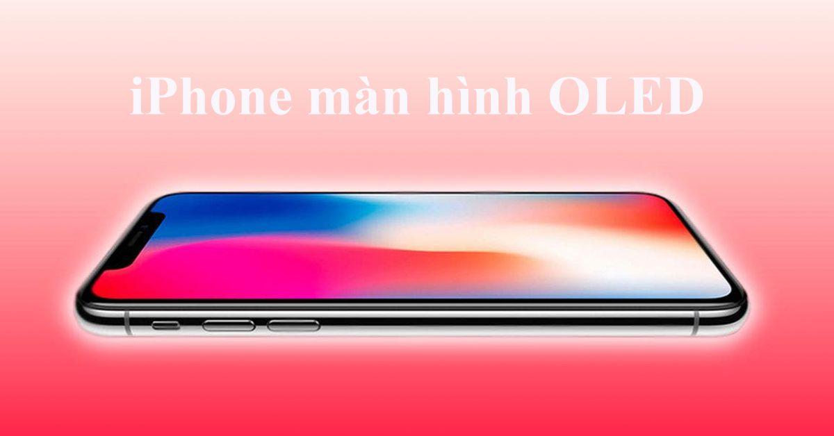 Apple đang tìm kiếm các nhà cung cấp OLED thay thế như LG Display và BOE