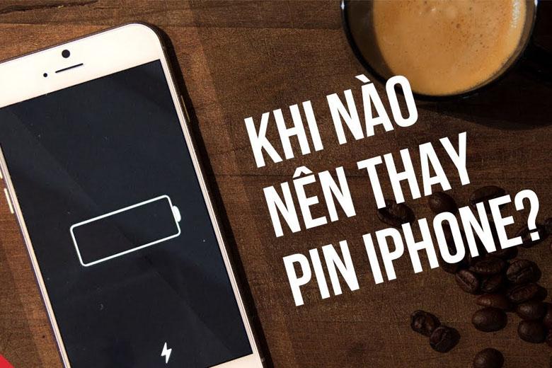 Khi nào nên thay pin iPhone?