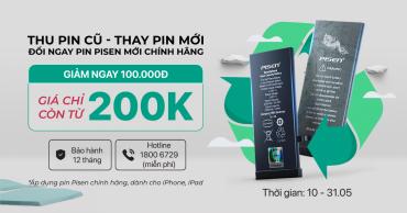 Thu pin cũ – pin chai thay ngay pin Pisen mới chính hãng GIẢM LIỀN TAY 100k tiền mặt