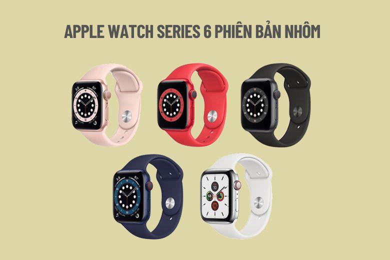 Apple Watch Series 6 phiên bản nhôm