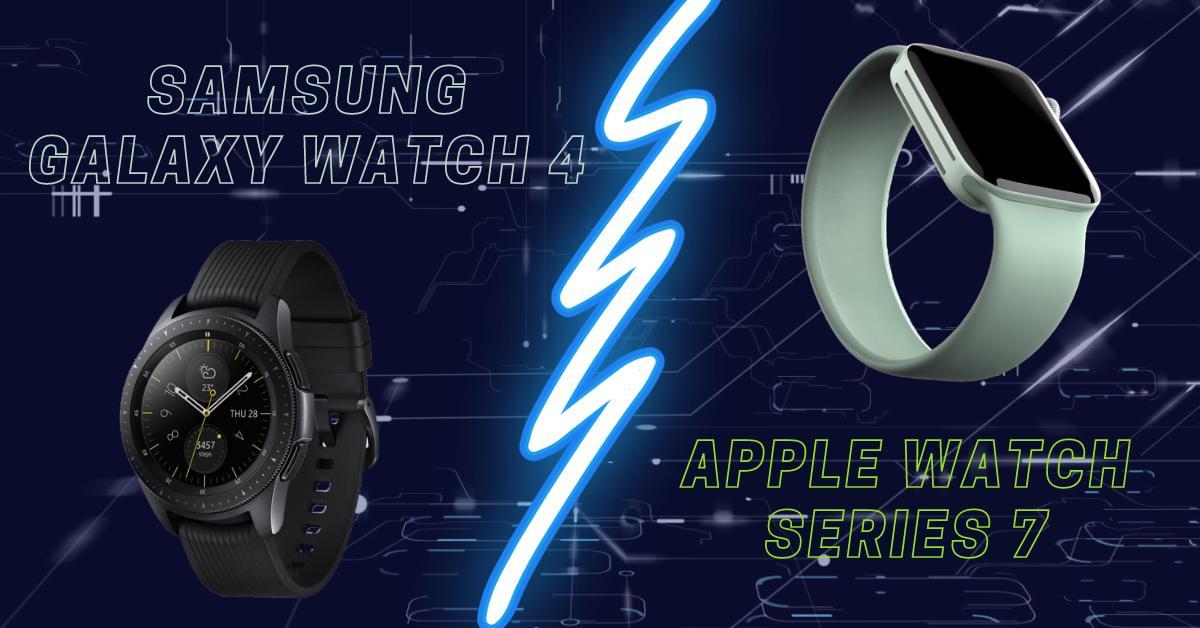 Apple Watch Series 7 và Samsung Galaxy Watch 4: Cuộc đối đầu lớn nhất trong năm, đồng hồ thông minh nào sẽ chiến thắng?