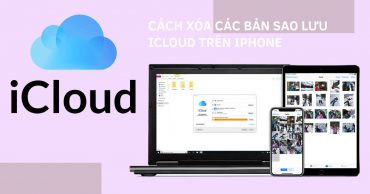 Làm thế nào để xem và xóa các bản sao lưu iCloud cũ trên iPhone