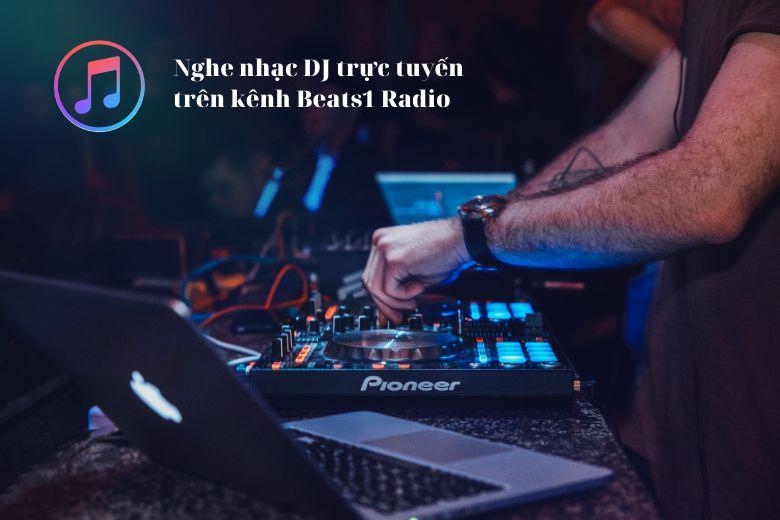 Beats1 Radio do các DJ con người quản lý và tổ chức