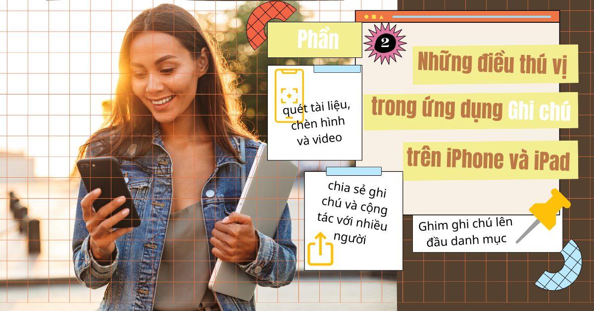 Khám phá điều thú vị trong ứng dụng Ghi chú trên iPhone hoặc iPad (Phần 2)