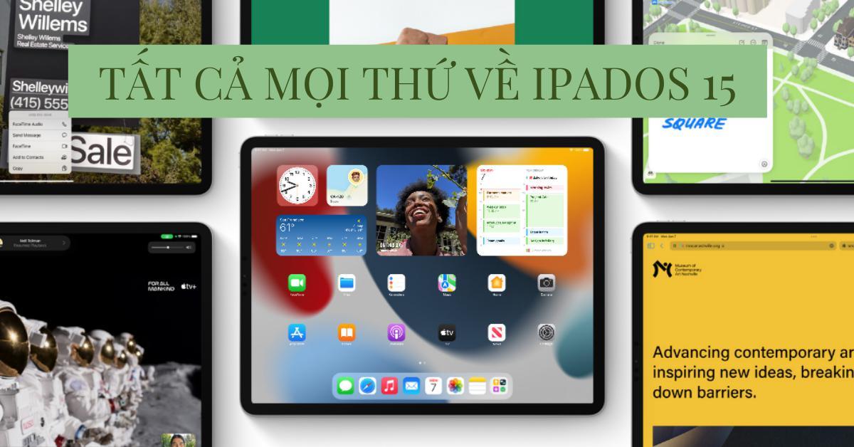Apple WWDC 2021: Các tính năng mới của iPad có trên iPadOS 15 (Phần 1)