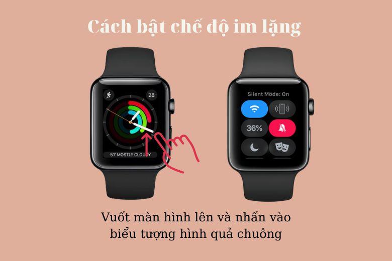 Cách bật chế độ im lặng trên Apple Watch