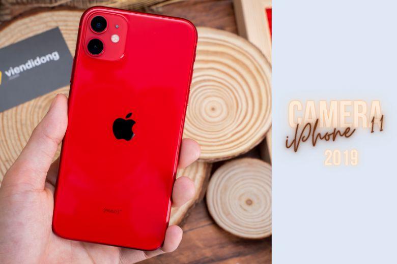 iPhone 11 năm 2019 đã có camera kép lên đến 12 megapixel