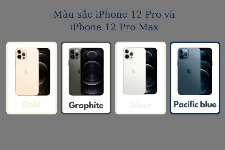 4 màu sắc iPhone 12 Pro