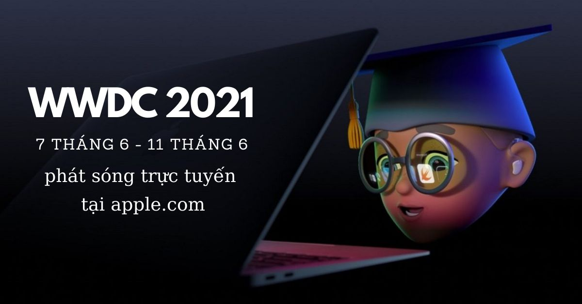 """Apple WWDC 2021: Hai sản phẩm """"bất ngờ'""""có thể được Apple tung ra trong năm nay"""