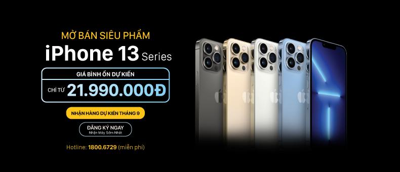 Mua ngay siêu phẩm iPhone 13 series
